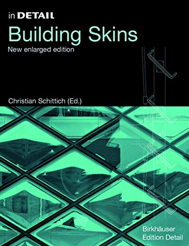 in Detail: Building Skins (new enlarged edition): Schittich, Christian (edited
