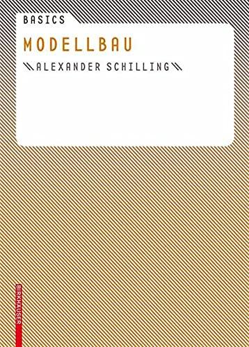 9783764376482: Basics Modellbau (Basics (Deutsch)) (BIRKHÄUSER)