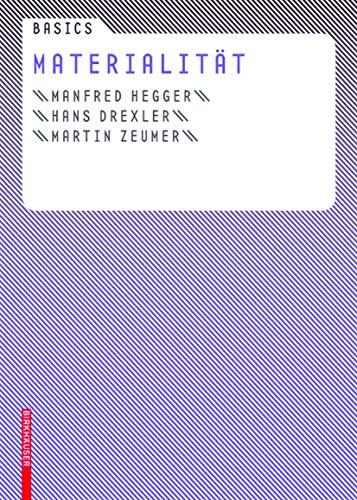 Basics Materialit?t (German Edition): Manfred Hegger, Hans