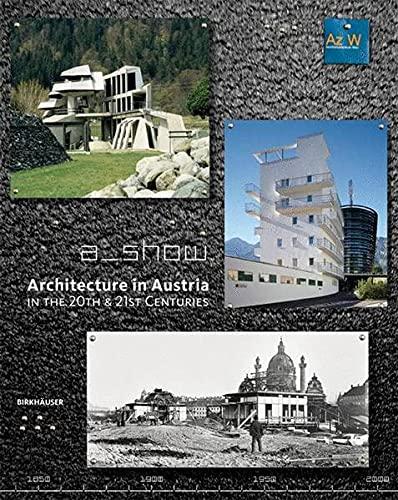 9783764376949: Architecture in Austria in the 20th and 21st Centuries (BIRKHÄUSER)