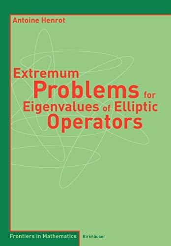 9783764377052: Extremum Problems for Eigenvalues of Elliptic Operators