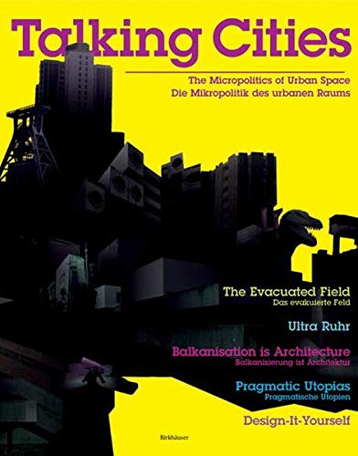 9783764377274: Talking Cities: The Micropolitics of Urban Space / Die Mikropolitik des urbanen Raums (English and German Edition)