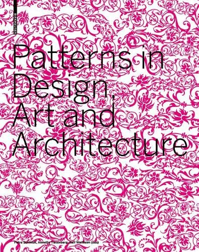 9783764377502: Patterns in Design, Art and Architecture