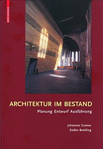 9783764377519: Architektur im Bestand (German Edition)