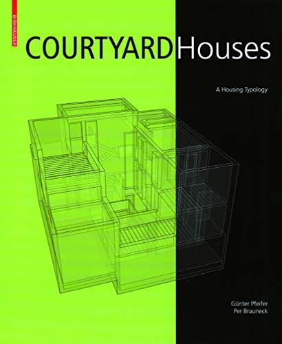 Courtyard Houses (v. 1): Pfeifer, GÃ1/4nter