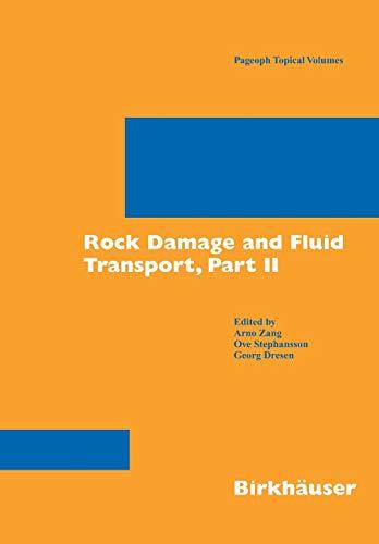 Rock Damage And Fluid Transport: Ove Stephansson, Georg Dresen, Arno Zang