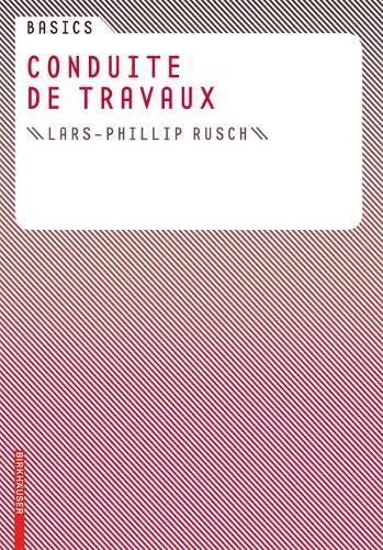 9783764381059: Basics Conduite de travaux (French Edition)