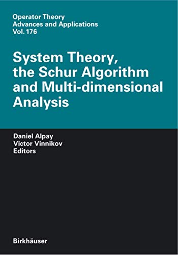 System Theory, the Schur Algorithm and Multidimensional Analysis (Hardcover)