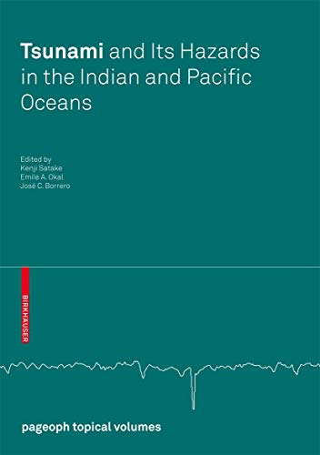 9783764383633: Tsunami and its Hazards in the Indian and Pacific Oceans (Pageoph Topical Volumes)