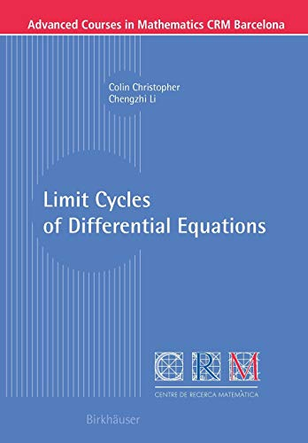 9783764384098: Limit Cycles of Differential Equations (Advanced Courses in Mathematics - CRM Barcelona)
