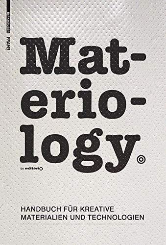 9783764384234: Materiology. Handbuch für Kreative: Materialien und Technologien (BIRKHÄUSER)