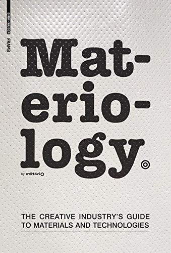 9783764384241: Materiology: The Creative Industry's Guide to Materials and Technologies