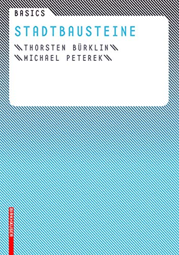 9783764384593: Basics Stadtbausteine (German Edition)