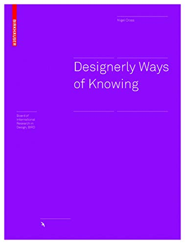 9783764384845: Designerly Ways of Knowing (BIRKHÄUSER)