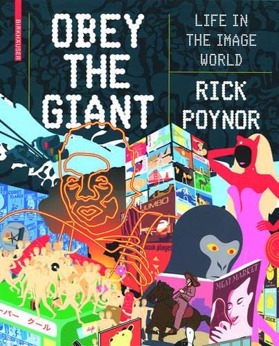 9783764385002: Obey the Giant: Life in the Image World (BIRKHÄUSER)
