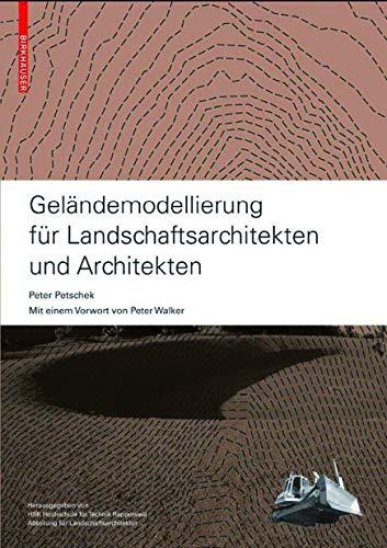 9783764385019: Geländemodellierung für Landschaftsarchitekten und Architekten (German Edition)
