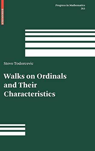 9783764385286: Walks on Ordinals and Their Characteristics (Progress in Mathematics)