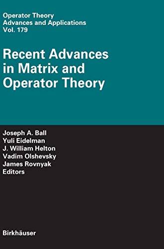 9783764385385: Recent Advances in Matrix and Operator Theory (Operator Theory: Advances and Applications)