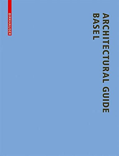 9783764385590: Architectural Guide Basel