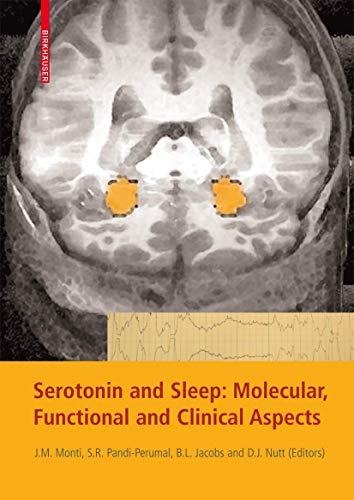 Serotonin and Sleep: Molecular, Functional and Clinical Aspects: Jaime M. Monti