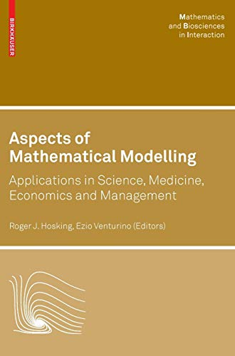 Aspects of Mathematical Modelling: Applications in Science,: Hosking, Roger J.
