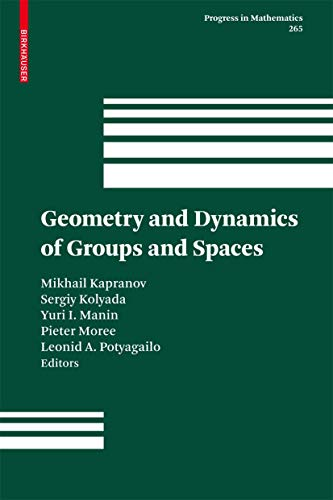 9783764386078: Geometry and Dynamics of Groups and Spaces: In Memory of Alexander Reznikov (Progress in Mathematics)