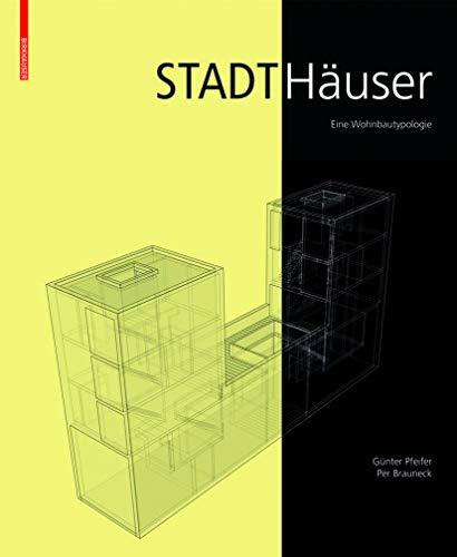 9783764386092: Stadthauser: Eine Wohnbautypologie (BIRKHÄUSER)
