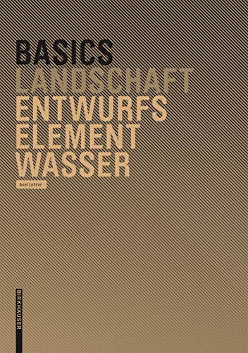 9783764386603: Basics Entwurfselement Wasser (German Edition)