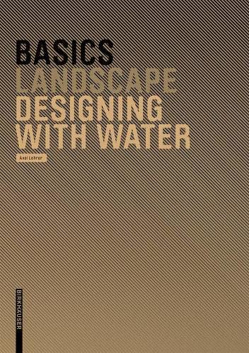 9783764386627: Basics Designing with Water