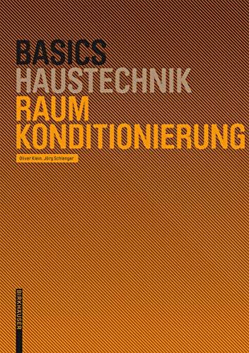 9783764386634: Basics Raumkonditionierung (Basics) (BIRKHÄUSER)