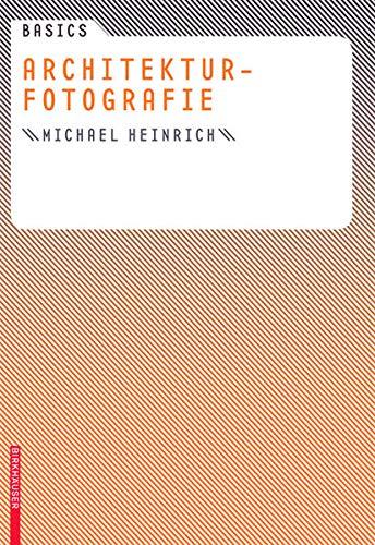9783764386658: Basics Architekturfotografie (German Edition)