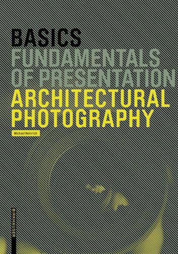 9783764386665: Basics Architectural Photography