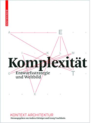 9783764386870: Komplexität (Kontext Architektur) (German Edition)