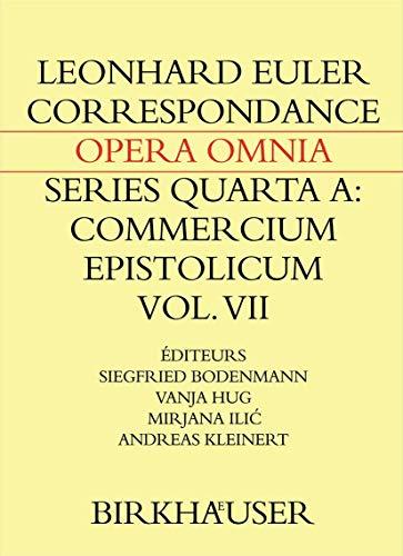 9783764387433: Correspondance de Leonhard Euler avec des savants suisses en langue française (Leonhard Euler, Opera Omnia) (French Edition)