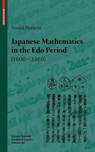 Japanese Mathematics in the Edo Period (1600-1868): Annick Horiuchi