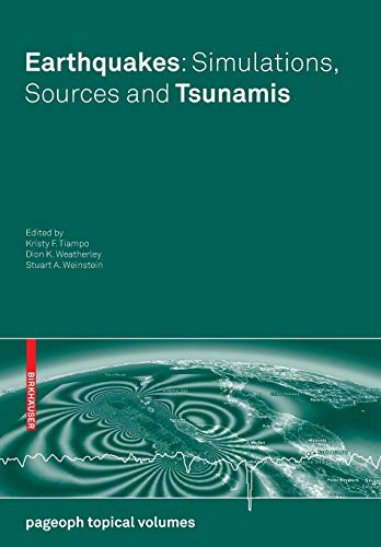 9783764387563: Earthquakes: Simulations, Sources and Tsunamis (Pageoph Topical Volumes)