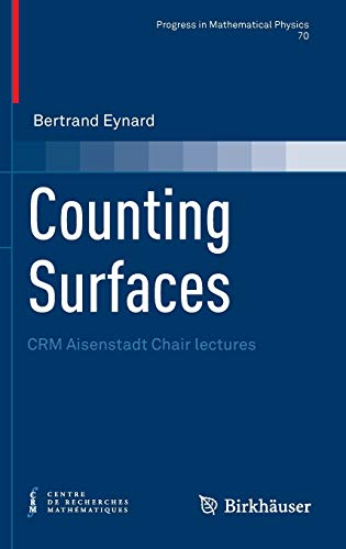 9783764387969: Counting Surfaces: CRM Aisenstadt Chair lectures (Progress in Mathematical Physics)