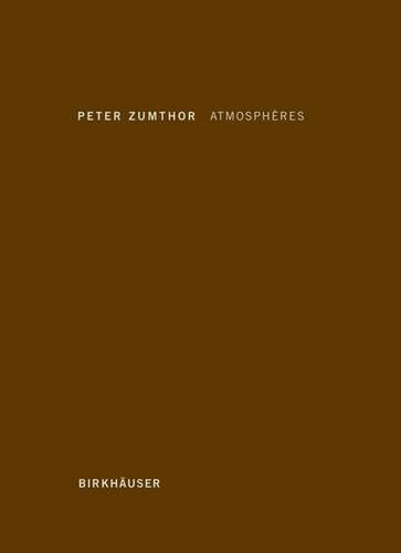 ATMOSPHÈRES: PETER ZUMTHOR