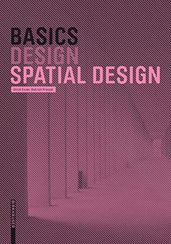 9783764388485: Basics Spatial Design (BIRKHÄUSER)