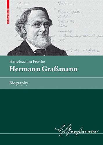 9783764388591: Hermann Graßmann: Biography