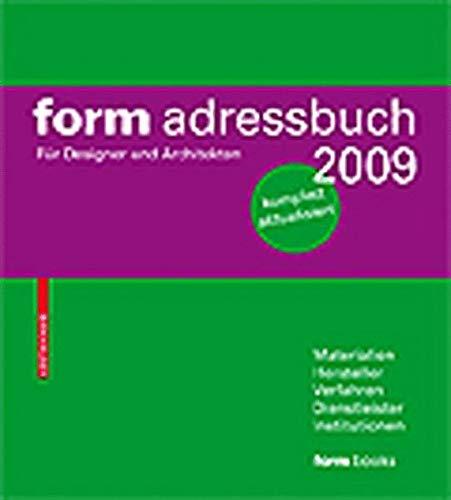 form adressbuch 2009. Für Designer und Architekten.: O.A.