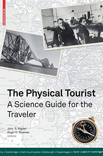 9783764389321: The Physical Tourist: A Science Guide for the Traveler