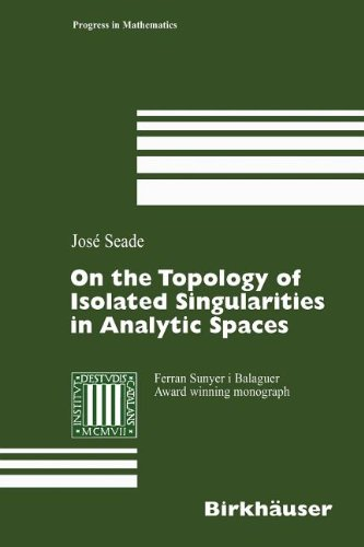 9783764390877: On the Topology of Isolated Singularities in Analytic Spaces