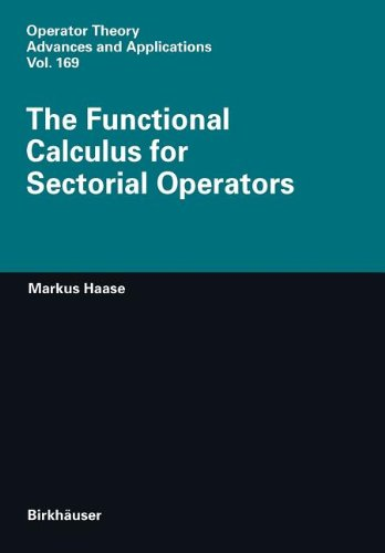 9783764391409: The Functional Calculus for Sectorial Operators