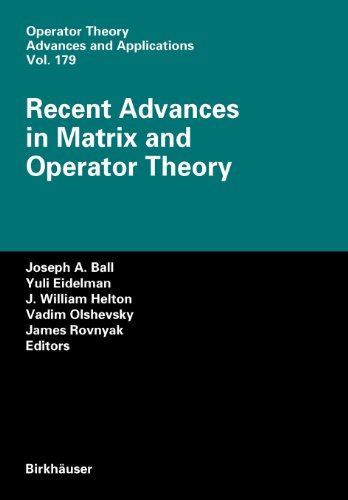 9783764392215: Recent Advances in Matrix and Operator Theory