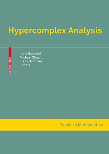 9783764398927: Hypercomplex Analysis (Trends in Mathematics)