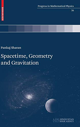 9783764399702: Spacetime, Geometry and Gravitation (Progress in Mathematical Physics)