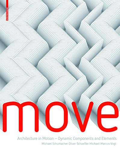 9783764399863: Move: Dynamic Components & Elements