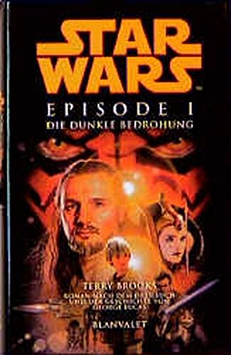 9783764500832: Star Wars Episode 1. Die dunkle Bedrohung