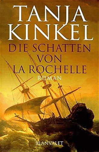 9783764501129: Die Schatten von La Rochelle, Sonderausgabe